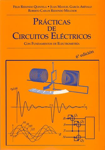 Portada del libro Prácticas de Circuitos Eléctricos con Fundamentos de Electrometría